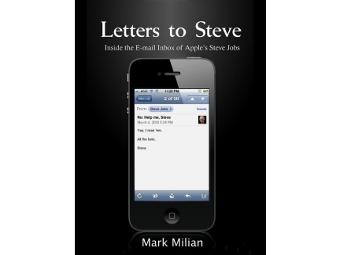 """Обложка книги """"Letters to Steve: Inside the E-mail Inbox of Apple's Steve Jobs"""""""
